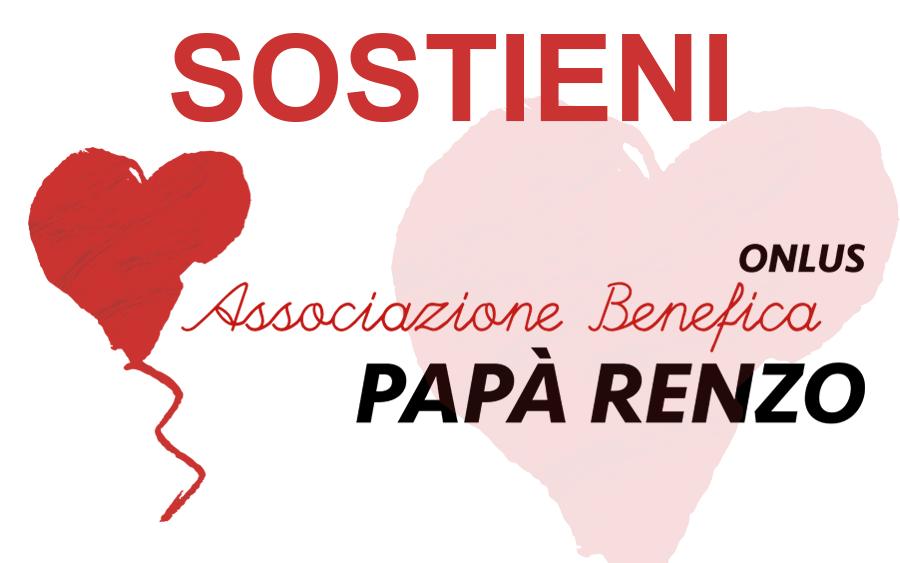 Sostieni Associazione Papà Renzo Onlus